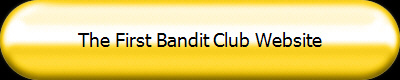 The First Bandit Club Website