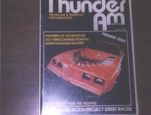 The first issue of Thunder Am, which is now known as High Performance Pontiac